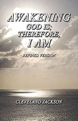 Awakening - God Is; Therefore I Am