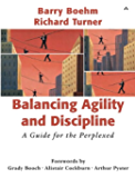 Balancing Agility and Discipline: A Guide for the Perplexed, Portable Documents