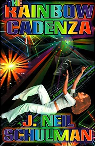 Book The Rainbow Cadenza by J. Neil Schulman (1999-07-01)