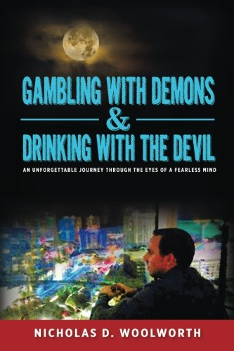 gambling-with-demons-drinking-with-the-devil-an-unforgettable-journey-through-the-eyes-of-a-fearless