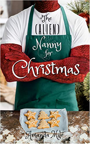 The (Alien) Nanny for Christmas -