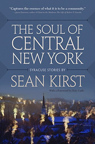 (The Soul of Central New York: Syracuse Stories)