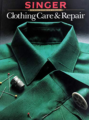 Clothing Care and Repair (Singer Sewing Reference - Mens Patagonia Rock