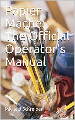 papier-mache-the-official-operators-manual