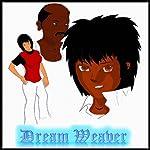 Dreamweaver: The First Five Episodes, Volume 1   Edwin Mwintome Bozie