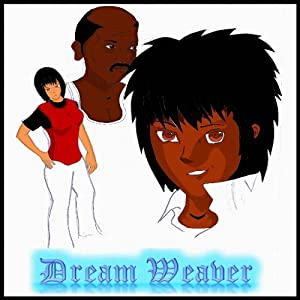 Dreamweaver: The First Five Episodes, Volume 1 Audiobook