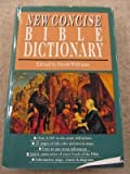 New Concise Bible Dictionary