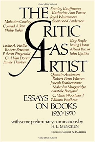 English Essays Samples The Critic As Artist Essays On Books  Gilbert A Harrison   Amazoncom Books Apa Style Essay Paper also Thesis Essay Examples The Critic As Artist Essays On Books  Gilbert A Harrison  English Essays For Kids