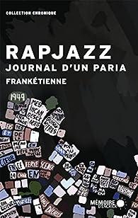 Rapjazz,  journal d'un paria par  Frankétienne