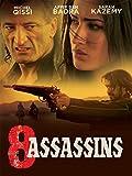 8 Assassins