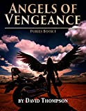 Angels of Vengeance: The Furies, Book 1