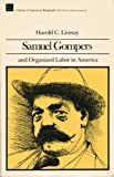 img - for Samuel Gompers and Organized Labor In America book / textbook / text book