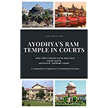 Ayodhya's Ram Temple in Courts: India's Oldest Litigation and the Road Ahead