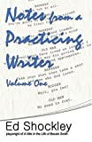 Notes from a Practicing Writer, Ed Shockley, 0972690638
