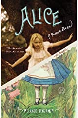 Alice I Have Been: A Novel Kindle Edition