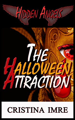 The Halloween Attraction: Hidden Angels (Jennifer Series Book
