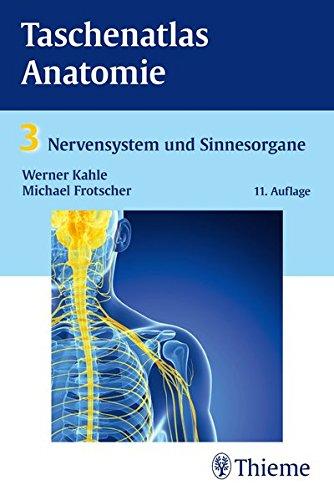 Taschenatlas Anatomie, Band 3: Nervensystem und Sinnesorgane