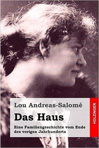 Book Das Haus: Eine Familiengeschichte vom Ende des vorigen Jahrhunderts (German Edition)