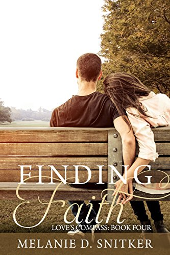 Finding Faith (Love's Compass Book 4) by [Snitker, Melanie D.]