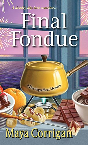 Final Fondue (A Five-Ingredient Mystery)