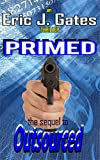 Book cover image for Primed (Outsourced Book 2)