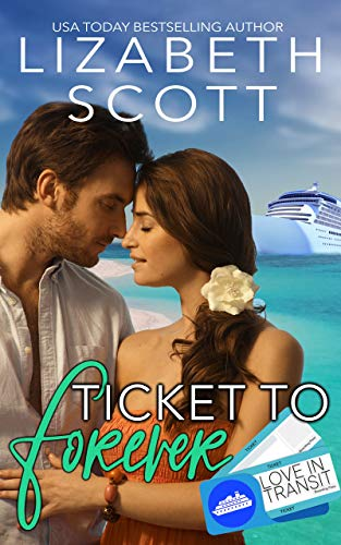 Ticket to Forever (Love in Transit Book 1)