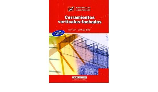Cerramientos Verticales Fachadas (Spanish Edition): Joan ...