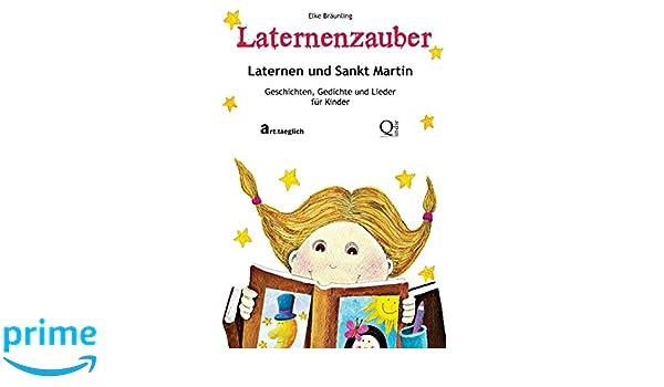 Laternenzauber Laternen Und Sankt Martin Geschichten Und
