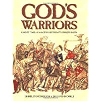 God's Warriors: Knights Templar, Saracens and the battle for Jerusalem: Crusaders, Saracens and the Battle for Jerusalem