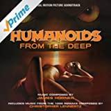 Humanoids From The Deep - Original Motion Picture Soundtracks
