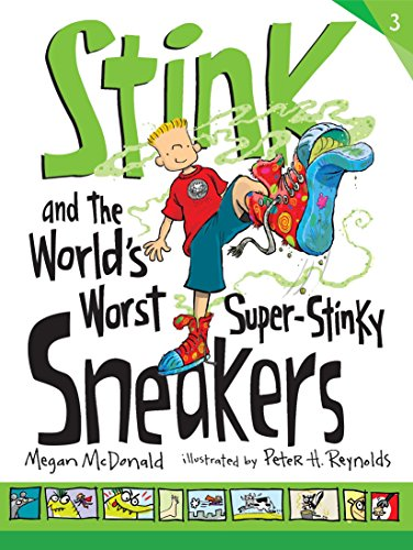 Stink and the Worlds Worst Super-Stinky Sneakers [McDonald, Megan] (Tapa Blanda)