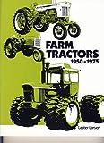 Farm Tractors, 1950-1975, Lester Larson, 0916150364