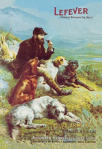 - A hunter relaxes with his hunting dogs and smokes a pipe The poster is an ad for the Lefever Arms company from Syracuse New York that made shotguns Poster Print by unknown (18 x 24)