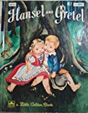 Hansel and Gretel a Little Golden Book