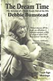 The Dream Time, Debbie Bumstead, 1480144517