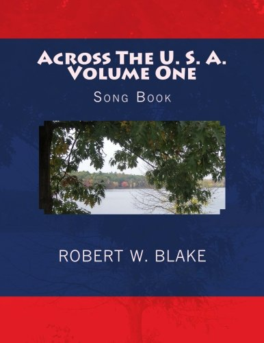Across The U. S. A. Volume One: Song Book (Volume 1) pdf