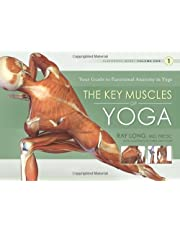 Long, R: Key Muscles of Yoga: Your Guide to Functional Anato: 1 (Exercise Workout Books)