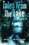 img - for Tales From the Lake Vol.1 (Volume 1) book / textbook / text book