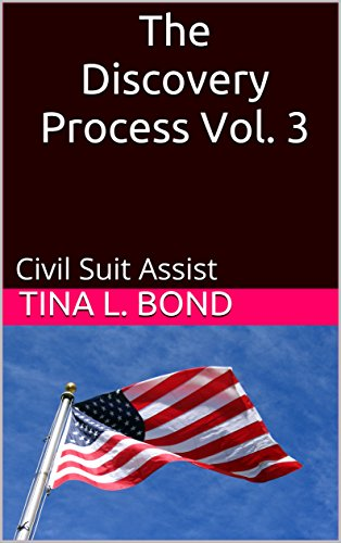 The Discovery Process Vol.3: Civil Suit (Civil Suits)