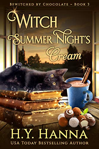 Witch Summer Night's Cream (BEWITCHED BY CHOCOLATE Mysteries ~ Book 3) (The Best Cream For Dark Spots)