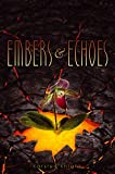 Embers & Echoes (Wildefire Book 2)