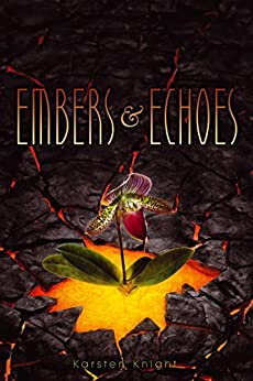 Embers & Echoes (Wildefire Book 2) by [Knight, Karsten]