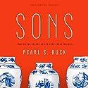 Sons Hörbuch von Pearl S. Buck Gesprochen von: Adam Verner