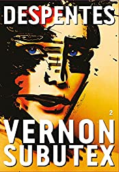 Vernon Subutex, 2: roman