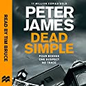 Dead Simple: Roy Grace, Book 1 Audiobook by Peter James Narrated by Tim Bruce