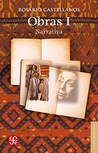 Obras I. Narrativa (Spanish Edition)