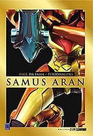 Samus Aran - Coleção Old!Gamer Hall da Fama