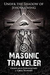 Masonic Traveler by Gregory B Stewart (2010-03-09) Paperback