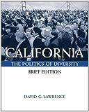 California: Politics Of Diversity, Brief (with InfoTrac®)