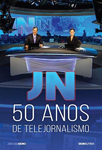 JN anos telejornalismo Memória Globo ebook